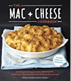 The MAC + Cheese Cookbook: 50 Simple Recipes