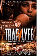 Trap 4 Lyfe: Down To Ride For An ATL Menace Kindle Edition