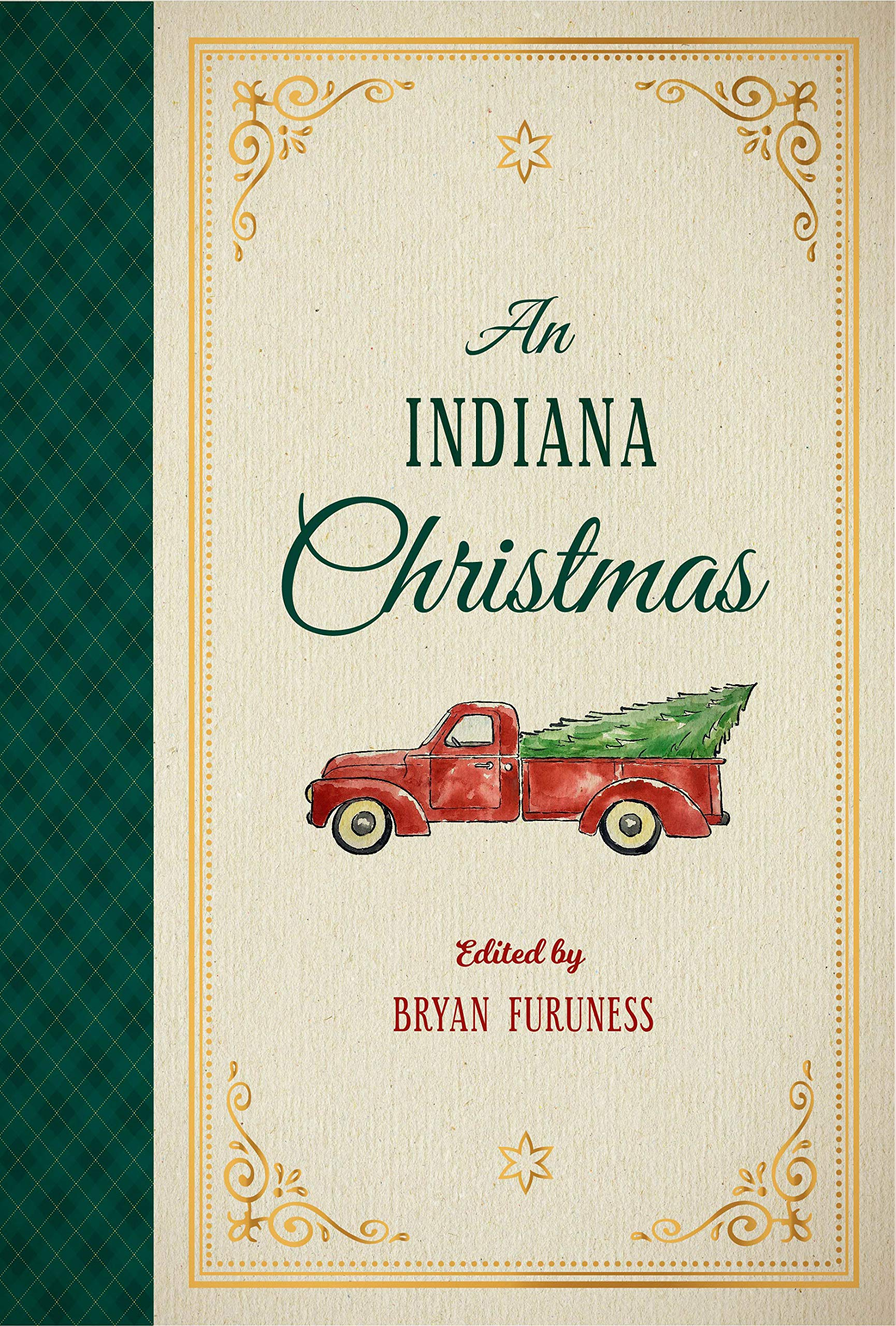 Christmas In The Adobes 2020 An Indiana Christmas: Furuness, Bryan: 9780253050281: Amazon.