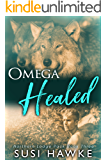 Omega Healed: An M/M Shifter MPREG Romance (Northern Lodge Pack Book 3)