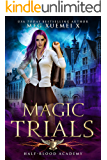 Half-Blood Academy 1: Magic Trials