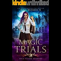 Half-Blood Academy 1: Magic Trials book cover
