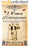 A Woman of Consequence (Dido Kent Mysteries Book 3)