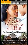 Live A Little (Jordan Family Book 2)