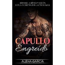 Capullo Engreído: Romance, Erótica y Acción con el Chico Malo de la Mafia Rusa (Novela Romántica y Erótica en Español: Mafia Rusa nº 1) (Spanish Edition) ...