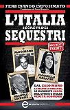 L'Italia segreta dei sequestri (eNewton Saggistica)