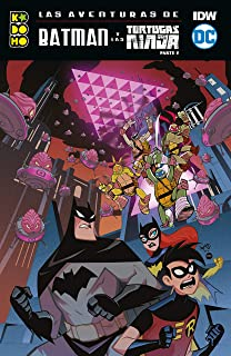 Las aventuras de Batman y las Tortugas Ninja parte 01 de 2 ...
