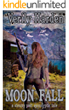 Moon Fall (a steamy post apocalyptic tale)