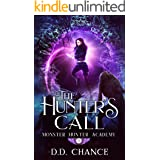The Hunter's Call (Monster Hunter Academy Book 1)