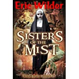 Sisters of the Mist: A Wyatt Thomas New Orleans paranormal investigation (Wyatt Thomas mystery Book 6) (French Quarter Myster