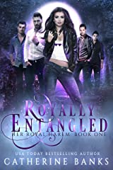Royally Entangled: A Reverse Harem Fantasy (Her Royal Harem Book 1) Kindle Edition