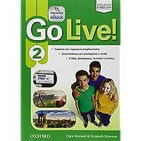 Go live. Student's book-Workbook-Extra. Per la Scuola media. Con CD Audio. Con espansione online: Go Live! 2: Super Premium. Con Student's Book, Workbook, Ebook, Open Book e Audio Cd [Lingua inglese]