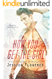 How You Get The Girl (Theme Song Book 2)