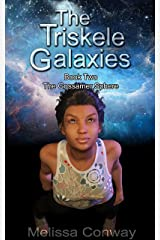 The Triskele Galaxies: Book Two of The Gossamer Sphere Kindle Edition