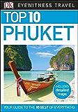 Top 10 Phuket (DK Eyewitness Travel Guide)