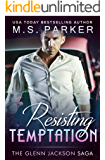 Resisting Temptation (The Glenn Jackson Saga Book 1)