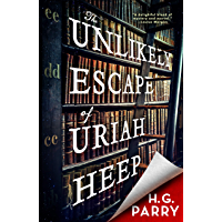The Unlikely Escape of Uriah Heep (English Edition)