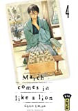 March comes in like a lion, Tome 4 :