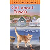 Cat About Town: A Cat Cafe Mystery (Cat Cafe Mystery Series)