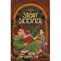 The Story Seeker: A New York Public Library Book (The Story Collector 2)