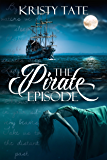 The Pirate Episode (Witching Well Book 3)