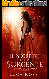 Il Segreto della Sorgente (I Rami del Tempo Vol. 3)