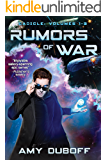 Rumors of War: An Epic Science-Fantasy Space Opera Series (Cadicle Book 1)