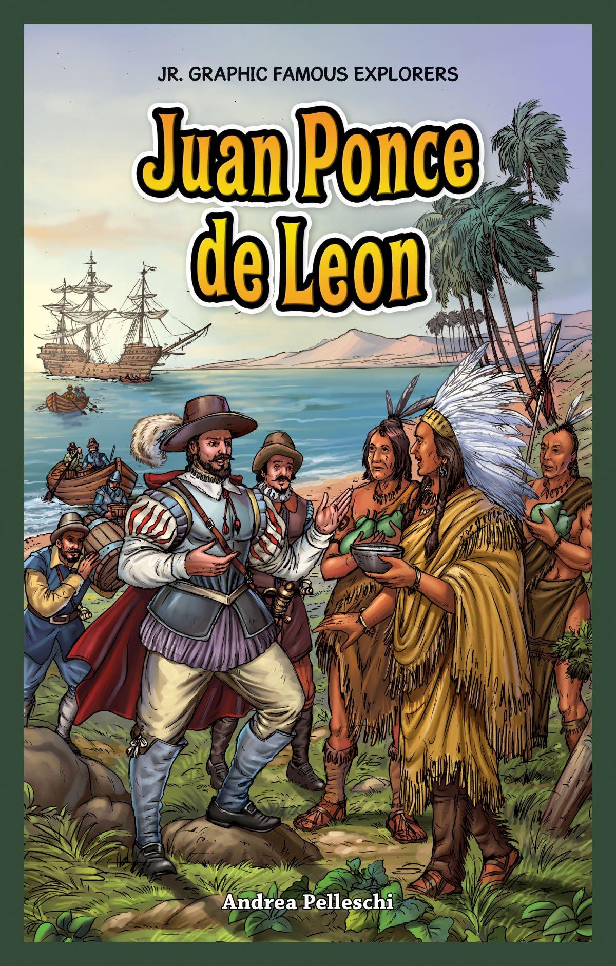Download Juan Ponce De Leon (Jr. Graphic Famous Explorers) ebook