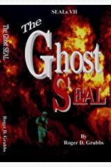 The Ghost SEAL (SEALs Book 7)