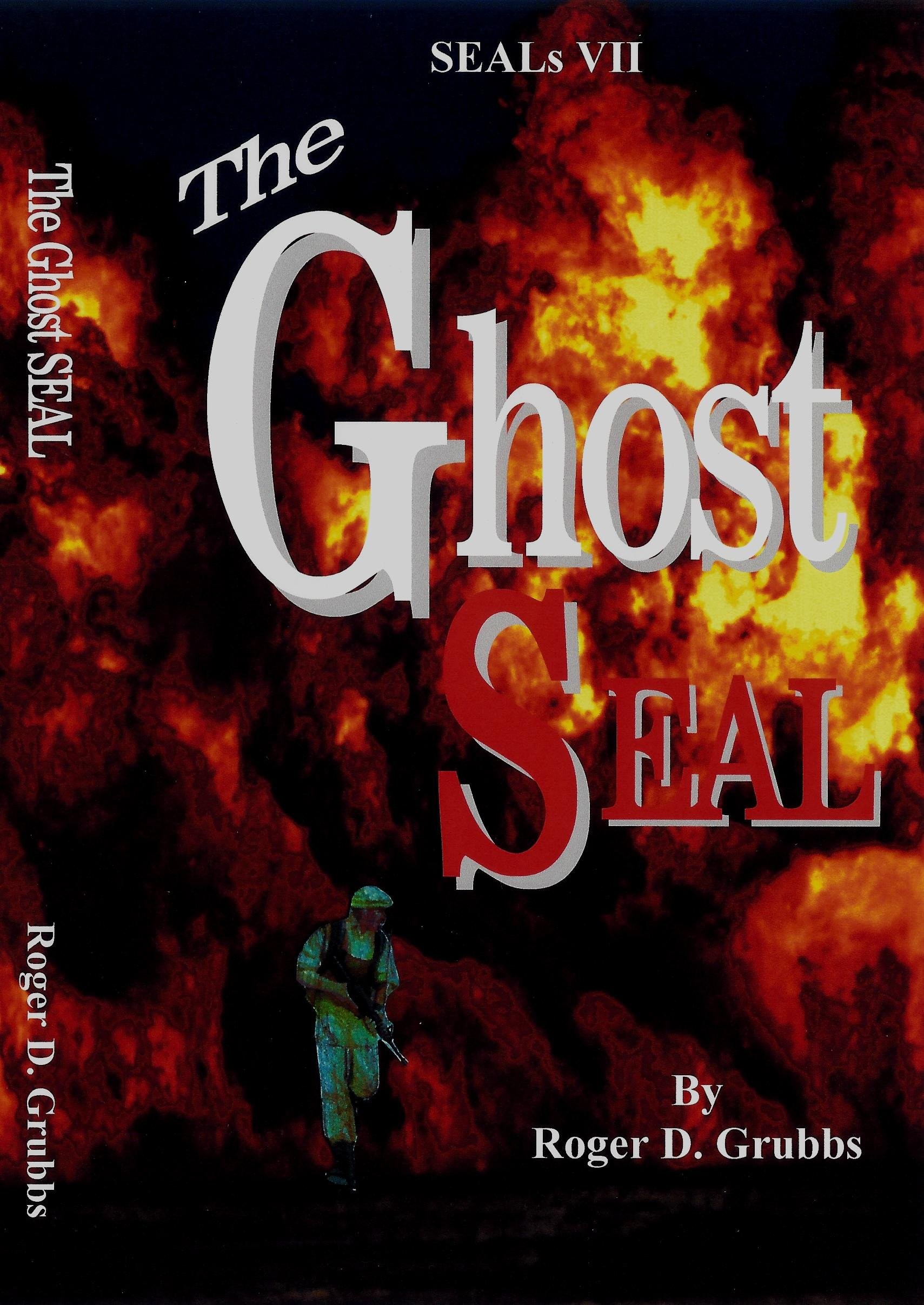 Read Online The Ghost SEAL pdf