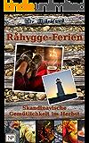 Råhygge-Ferien: Skandinavische Gemütlichkeit im Herbst (Skandinavische Hygge-Geschichten 1)