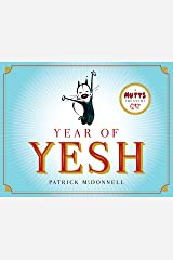 Year of Yesh: A Mutts Treasury Kindle Edition