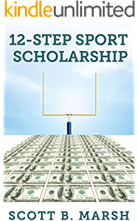 Amazon athletic scholarships step by step blueprint for 12 step sport scholarship fandeluxe Choice Image