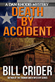 Death By Accident - A Dan Rhodes Mystery (Dan Rhodes Mysteries Book 9)