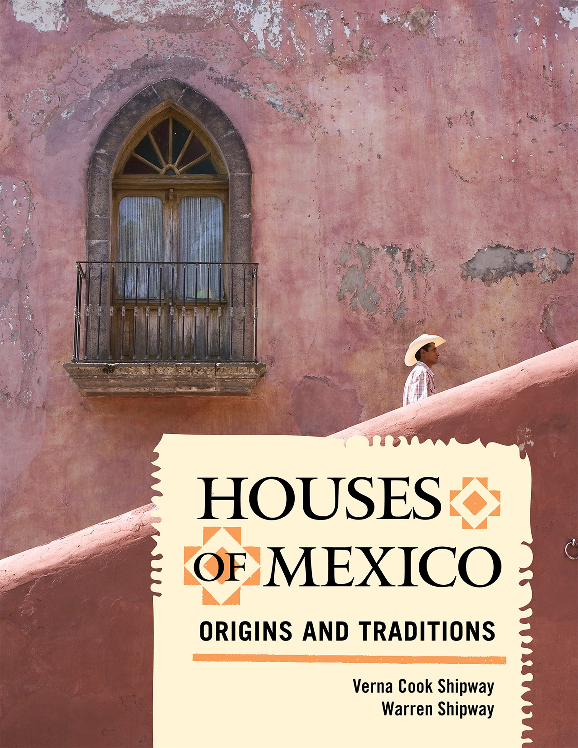 Read Online Houses of Mexico: Origins and Traditions pdf epub