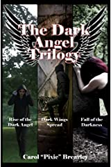 The Dark Angel Trilogy Kindle Edition