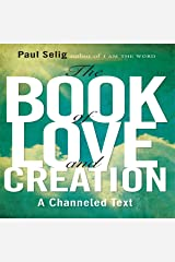 The Book of Love and Creation Audible Audiobook