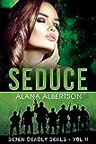 Seduce (Seven Deadly SEALs Book 11)