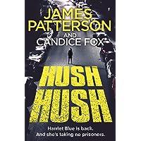 Hush Hush: (Harriet Blue 4)