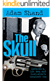 The Skull: Informers, Hit Men and Australia's Toughest Cop