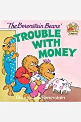 The Berenstain Bears' Trouble with Money (First Time Books(R)) Kindle Edition