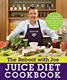 The Reboot with Joe Juice Diet Cookbook: Juice, Smoothie, and Plant-based Recipes Inspired by the Hit Documentary Fat…