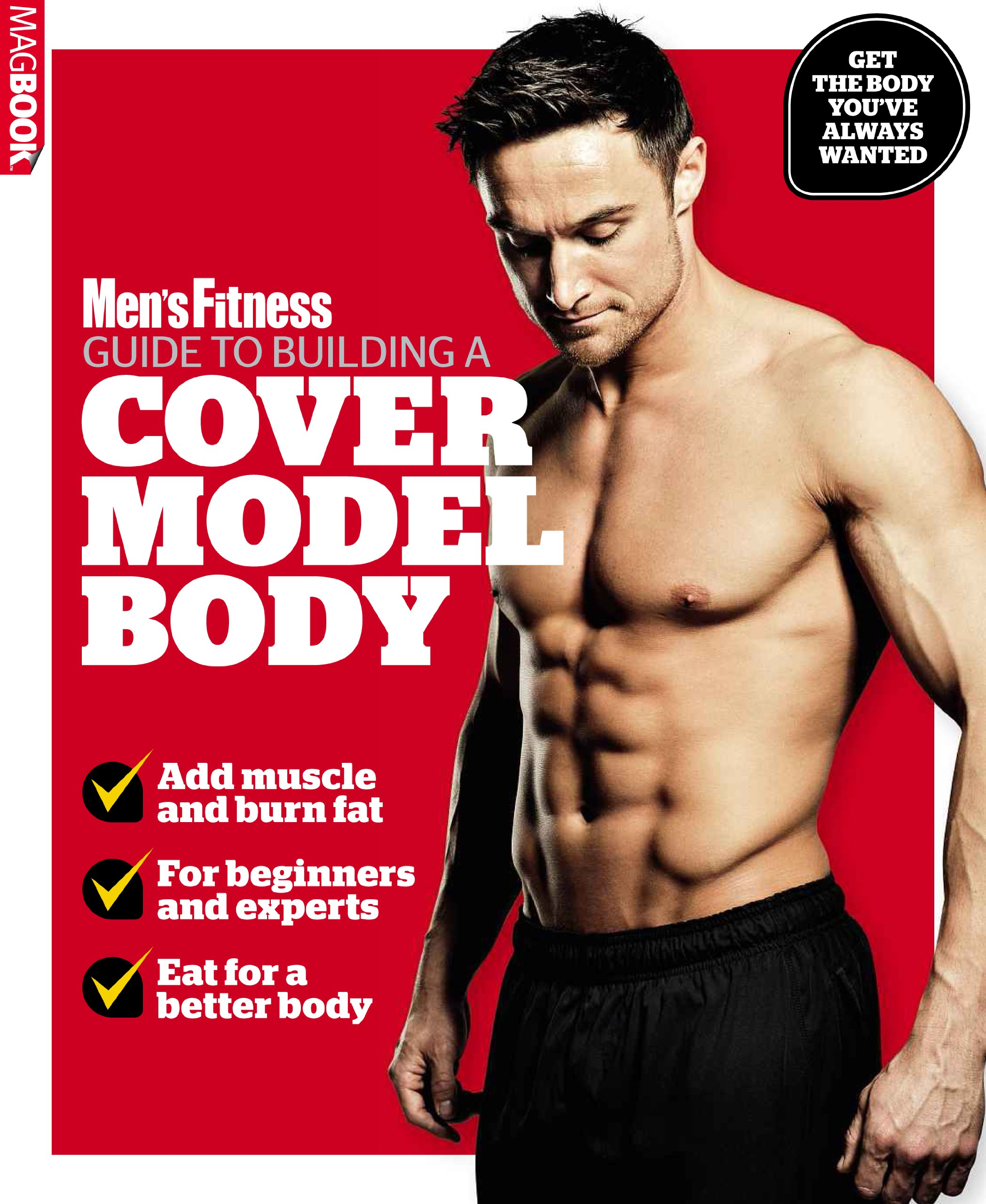 mens fitness guide to building a cover model body amazoncouk mens fitness magazine joe warner 9781781060179 books