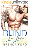 Blind in Love (The Smith Brothers Book 5)