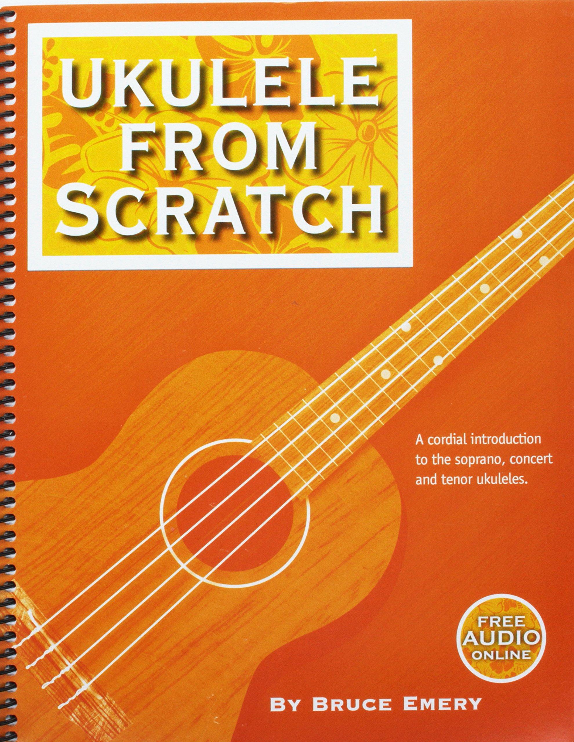 Amazon Ukulele From Scratch 9780978860936 Bruce Emery Books