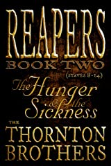REAPERS - Book Two: The Hunger and the Sickness Kindle Edition