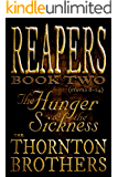 REAPERS - Book Two: The Hunger and the Sickness