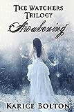 Awakening (The Watchers Trilogy #1)
