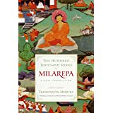 The Hundred Thousand Songs of Milarepa: A New Translation