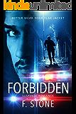 Forbidden: Better Wear Your Flak Jacket